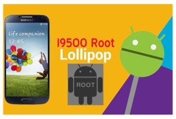 Lollipop Galaxy S4 i9500 Root Yetkisi Verme