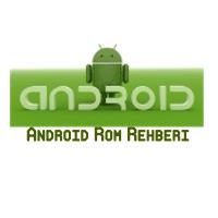 Android Custom Rom Yükleme Rehberi