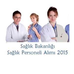 Sağlık Bakanlığı Sözleşmeli Sağlık Personeli Alımı 2015