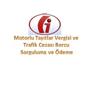 Plaka ile Trafik Cezası Sorgulama ve Ödeme İşlemleri