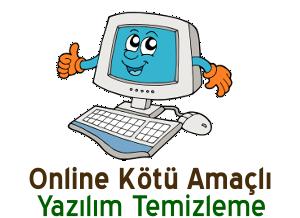 Online Kötü Amaçlı Yazılım Temizleme Anlatımı