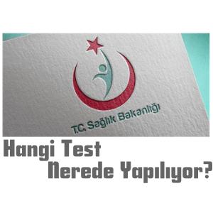 Hangi Test Laboratuvar Tahlili Hangi Hastanede Yapılıyor; Online Sorgulama