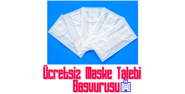 E-Devlet Ücretsiz Maske Başvurusu Nasıl Yapılır?